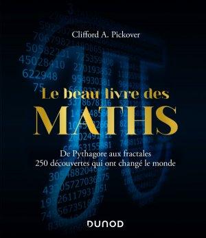 Le Beau Livre des Maths - dunod - 9782100797202 -