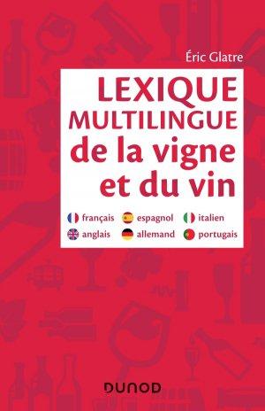 Lexique multilingue de la vigne et du vin - dunod - 9782100798704 -