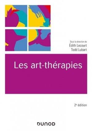 Les art-thérapies - 2e éd. - dunod - 9782100799053 -