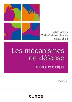 Les mécanismes de défense - 3e éd. - dunod - 9782100799077 -