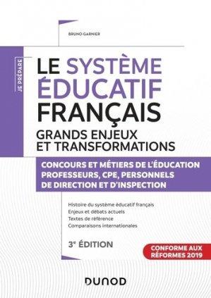 Les grands enjeux du système éducatif français. Concours et métiers de l'éducation, 3e édition - Dunod - 9782100801084 -