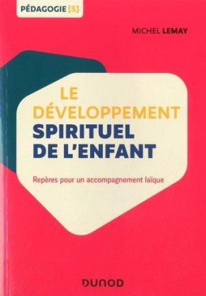 Le développement spirituel de l'enfant - Dunod - 9782100801459 -