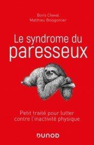 Le syndrome du paresseux - dunod - 9782100801978 -