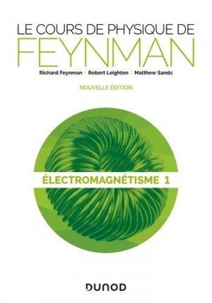 Le cours de physique de Feynman - dunod - 9782100807826 -