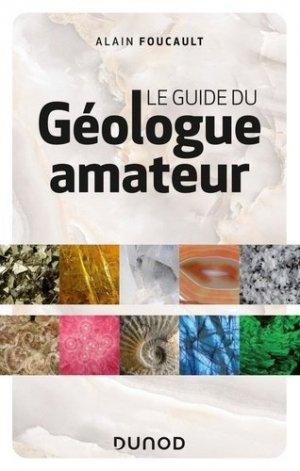 Le guide du géologue amateur - dunod - 9782100809738 -
