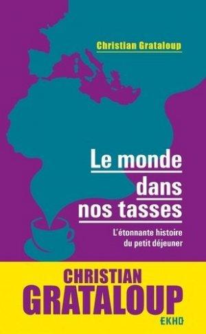 Le monde dans nos tasses - Dunod - 9782100813193 -