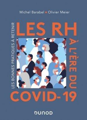 Les RH à l'ère du Covid-19 - Les bonnes pratiques à retenir - dunod - 9782100819379 -