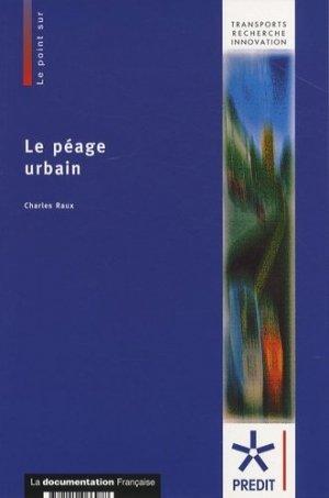 Le péage urbain - la documentation francaise - 9782110066978 -