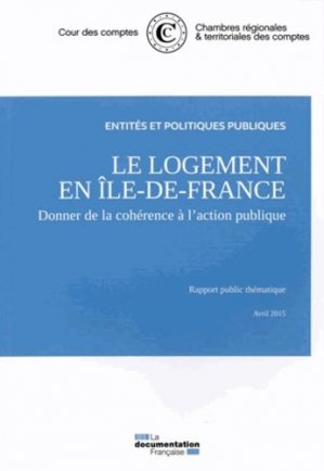 Le logement en Ile-de-France - La Documentation Française - 9782110099594 -
