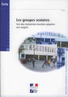 Les groupes scolaires - certu - 9782110962393 -