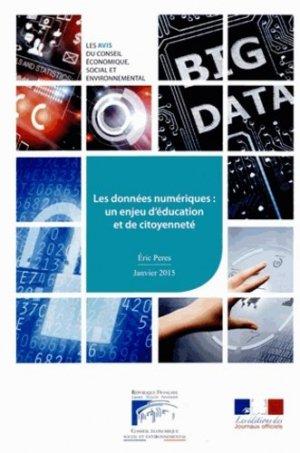 Les données numériques : un enjeu d'éducation et de citoyenneté - La Documentation Française - 9782111386532 -