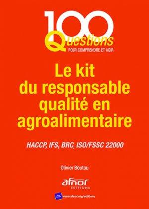 Le kit du responsable qualité en agroalimentaire - AFNOR - 9782124656868