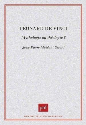 Léonard de Vinci. Mythologie ou théologie ? - puf - presses universitaires de france - 9782130455295 -