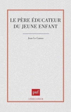 Le père éducateur du jeune enfant - puf - presses universitaires de france - 9782130497226 -