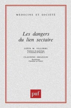 Les dangers du lien sectaire - puf - presses universitaires de france - 9782130505433 -