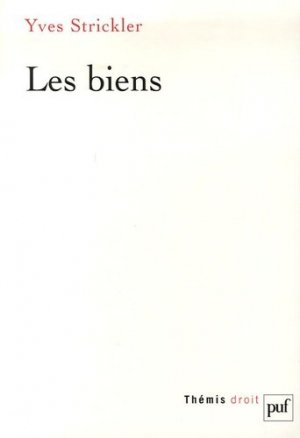 Les biens - puf - presses universitaires de france - 9782130505716 -