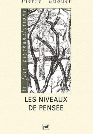 Les niveaux de pensée - puf - presses universitaires de france - 9782130526209 -