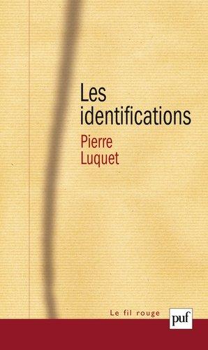 Les identifications - puf - presses universitaires de france - 9782130533191 -