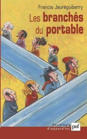 Les branchés du portable - puf - presses universitaires de france - 9782130536703 -