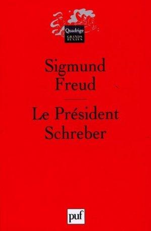 Le Président Schreber - puf - presses universitaires de france - 9782130548287 -