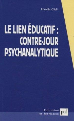 Le lien éducatif : contre-jour psychanalytique - puf - presses universitaires de france - 9782130552178 -