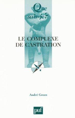Le complexe de castration - puf - presses universitaires de france - 9782130560173 -