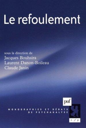Le refoulement - puf - presses universitaires de france - 9782130566816 -