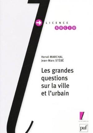 Les grandes questions sur la ville et l'urbain - puf - 9782130583615 -