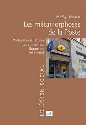 Les métamorphoses de la Poste - puf - presses universitaires de france - 9782130592204 -