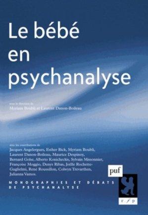 Le bébé en psychanalyse - puf - presses universitaires de france - 9782130607182 -