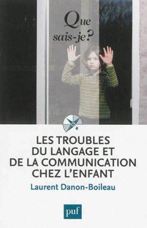 Les troubles du langage et de la communication chez l'enfant - puf - 9782130626381 -