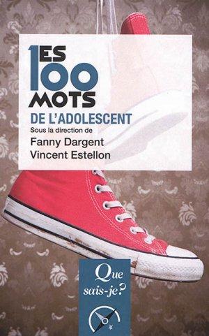 les 100 mots de l'adolescent - puf - presses universitaires de france - 9782130650638 -