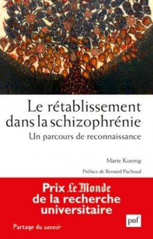Le rétablissement dans la schizophrénie - puf - presses universitaires de france - 9782130734659 -