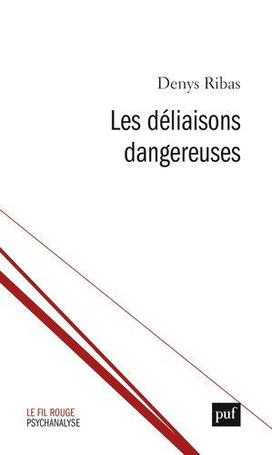 Les déliaisons pulsionnelles - puf - presses universitaires de france - 9782130789215 -