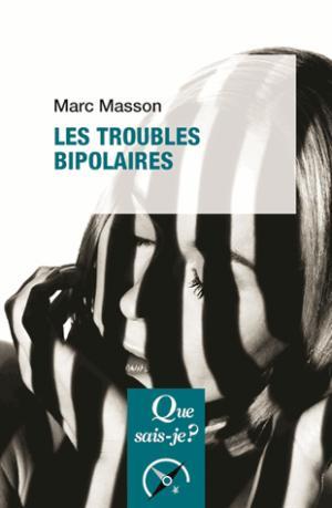 Les troubles bipolaires - puf - 9782130801603 -
