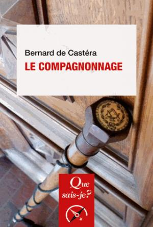 Le compagnonnage - puf - presses universitaires de france - 9782130804017 -