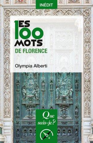 Les 100 mots de Florence - puf - presses universitaires de france - 9782130814474 -