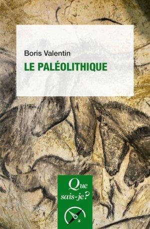 Le Paléolithique - PUF - 9782130816911 -