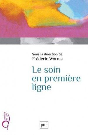 Le soin en première ligne - puf - presses universitaires de france - 9782130827412 -