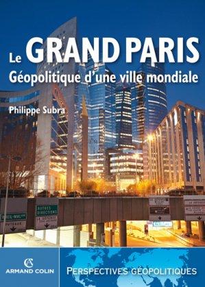 Le Grand Paris - armand colin - 9782200246143 -