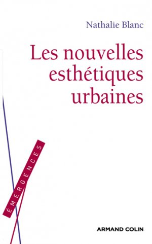Les nouvelles esthétiques urbaines - armand colin - 9782200248499 -