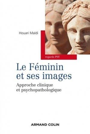 Le féminin et ses images - armand colin - 9782200601591 -