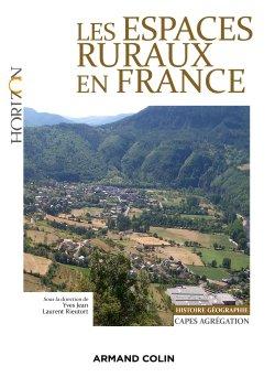 Les espaces ruraux en France - Capes/Agrégation Géographie - armand colin - 9782200623326