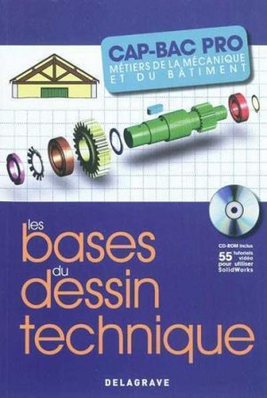 Les bases du dessin technique CAP-Bac Pro - delagrave - 9782206017112 -