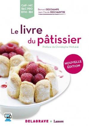Le livre du pâtissier CAP, MC, Bac Pro, BTM, BM - delagrave / lanore - 9782206302379 -