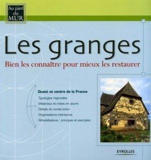 Les granges Ouest et centre de la France - eyrolles - 9782212111347 -