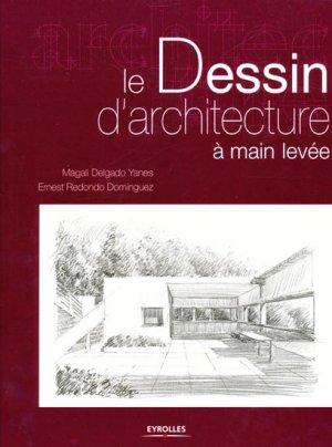 Le dessin d'architecture à main levée - eyrolles - 9782212115437 -