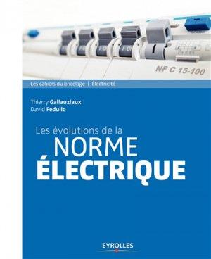Les évolutions de la norme électrique - eyrolles - 9782212118971
