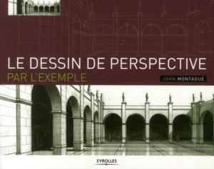 Le dessin de perspective par l'exemple - eyrolles - 9782212128321 -