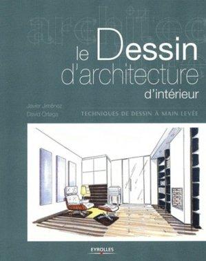 Le Dessin d'architecture d'intérieur - eyrolles - 9782212132250 -